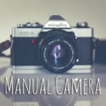 マニュアルフィルムカメラとは?メリットやデメリットも
