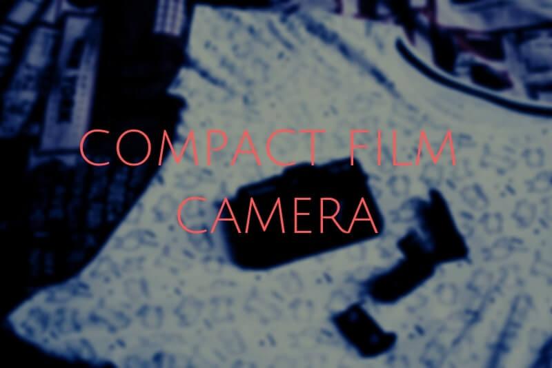 「オートフォーカスで操作できるコンパクトフィルムカメラ11選」のアイキャッチ画像