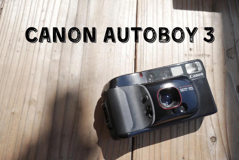 「コンパクトフィルムカメラ『Canon オートボーイ3)』使い方と作例」のアイキャッチ画像