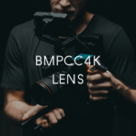 BMPCC4K(ポケシネ)で使ってるレンズを2つご紹介します!